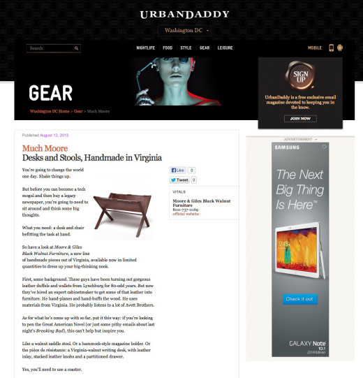 <a target='_blank' href='http://www.urbandaddy.com/dc/gear/25890/Moore_Giles_Black_Walnut_Furniture_Desks_and_Stools_Handmade_in_Virginia_DC_DC_Product'>Urban Daddy – August 2013</a>